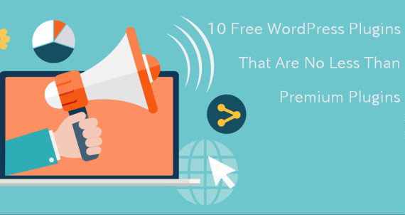 10 Free WordPress Plugins that are no less than premium plugins